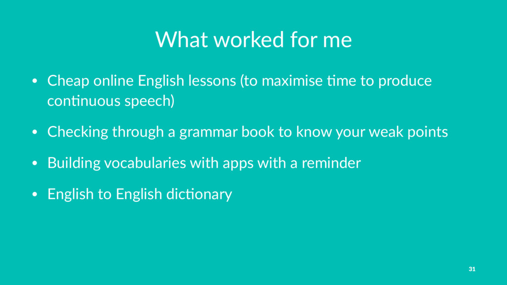 What worked for me • Cheap online English lesso...