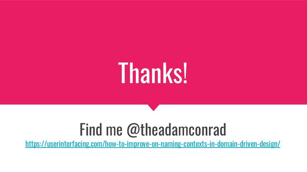 Thanks! Find me @theadamconrad https://userinte...