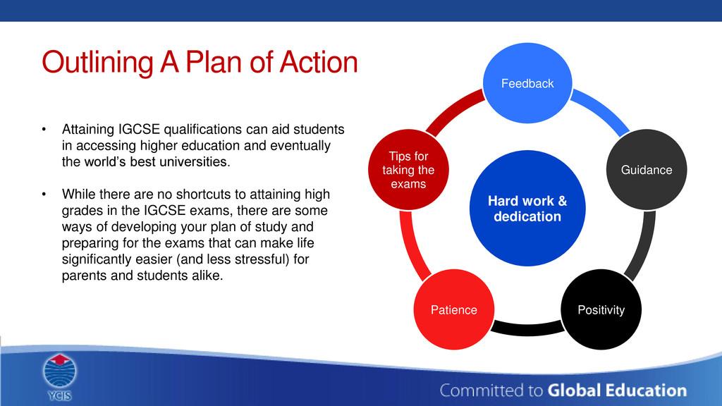 Outlining A Plan of Action Hard work & dedicati...