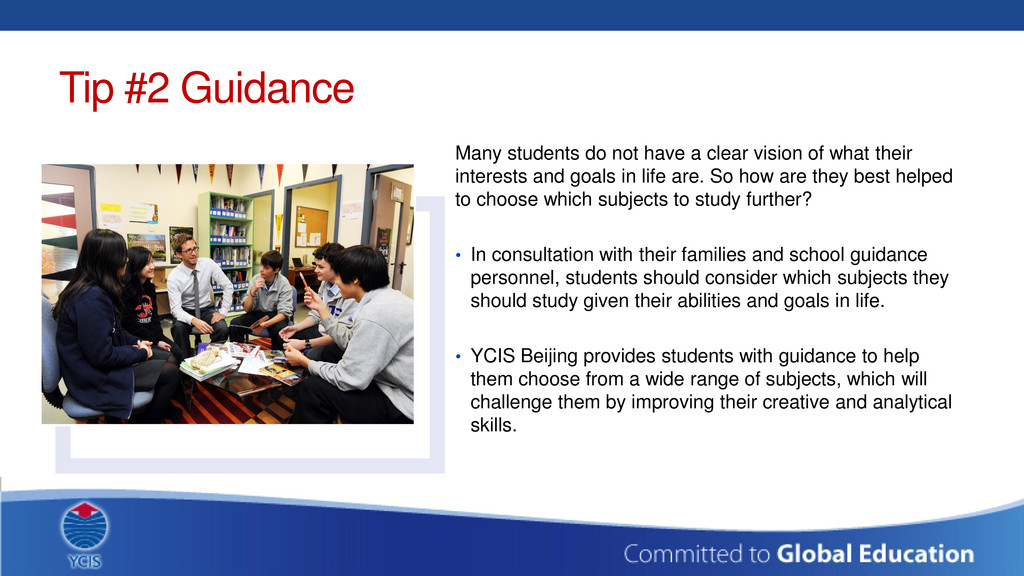 Tip #2 Guidance Many students do not have a cle...