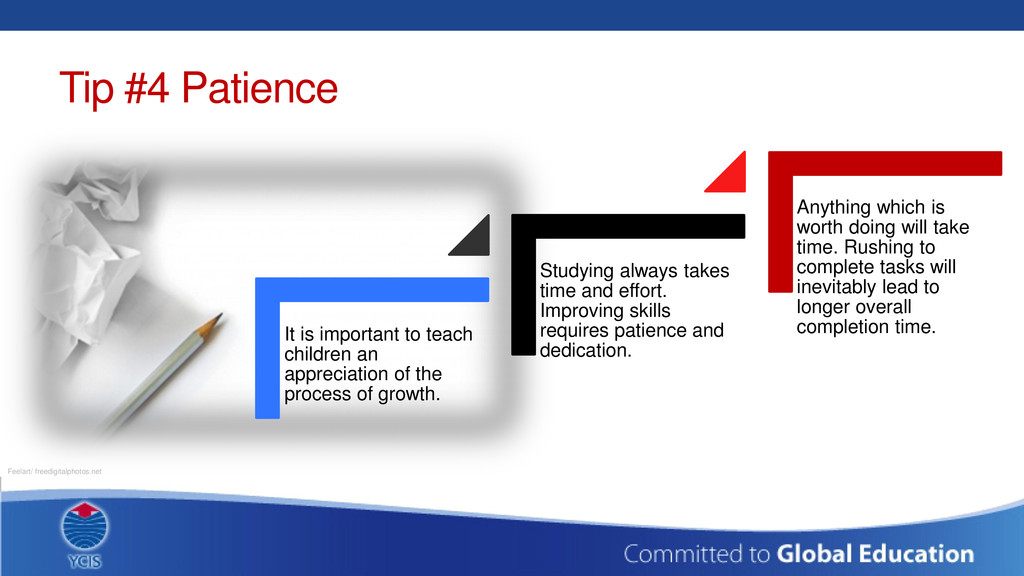 Tip #4 Patience It is important to teach childr...