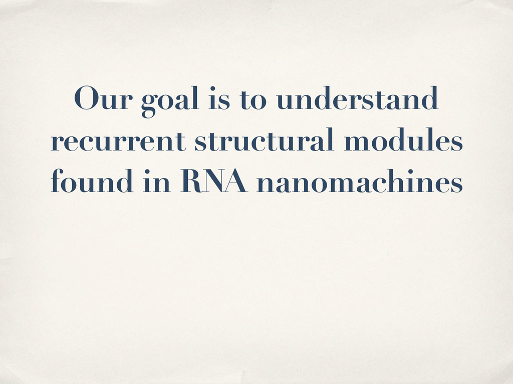 Our goal is to understand recurrent structural ...