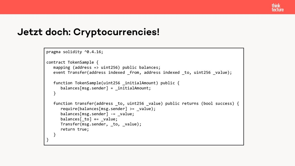Jetzt doch: Cryptocurrencies! pragma solidity ^...