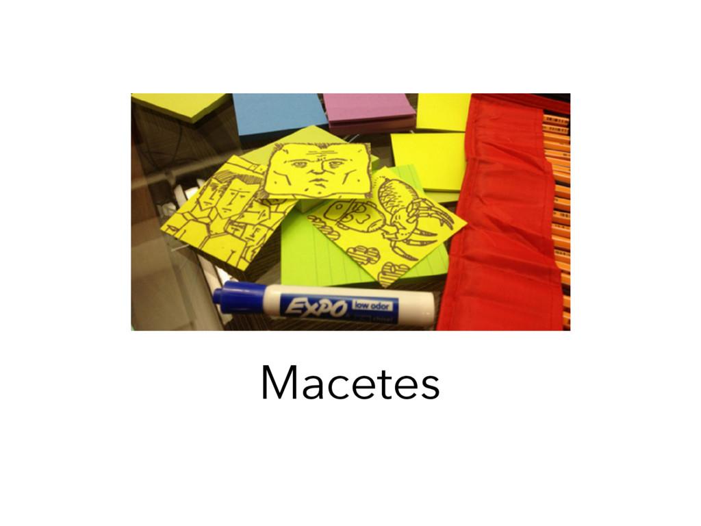 Macetes
