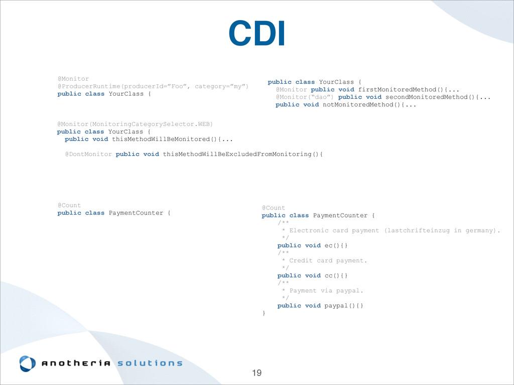 "CDI 19 @Monitor @ProducerRuntime(producerId=""Fo..."