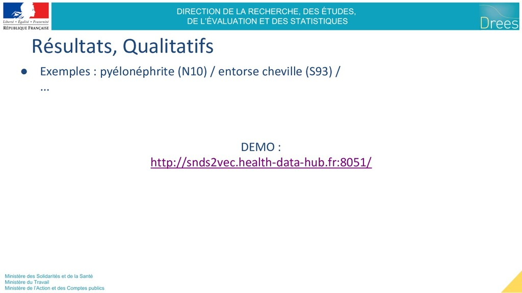 Résultats, Qualitatifs ● Exemples : pyélonéphri...