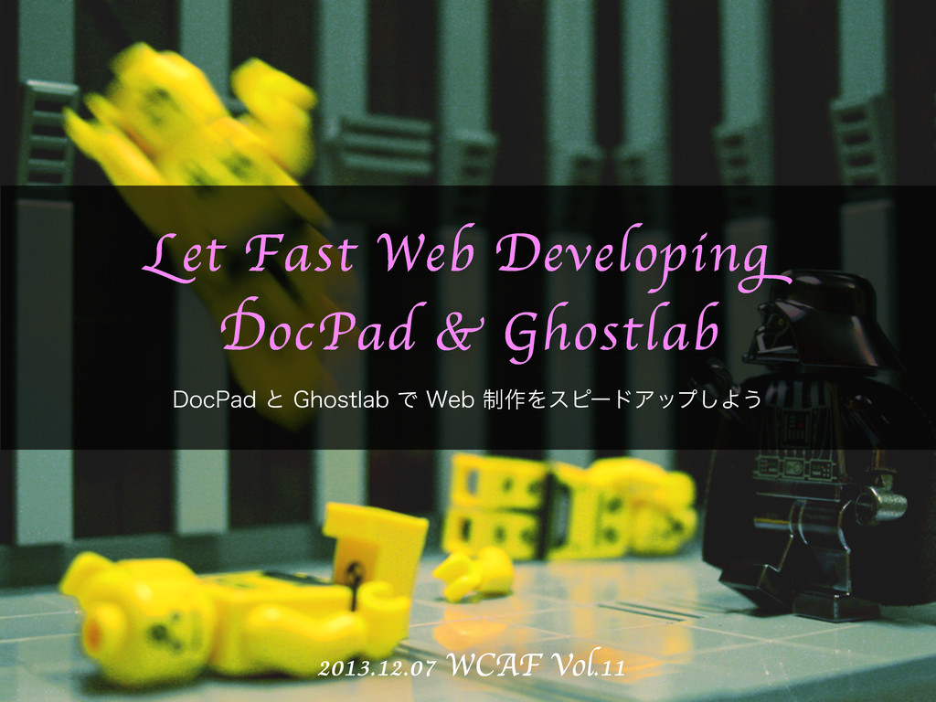 Let Fast Web Developing DocPad & Ghostlab 2013....
