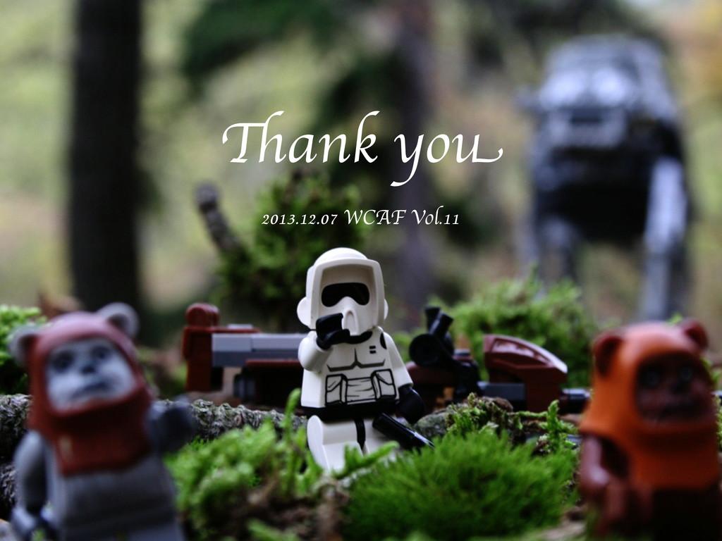 Thank you 2013.12.07 WCAF Vol.11