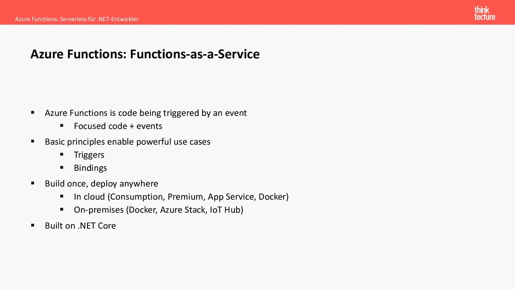 ▪ Azure Functions is code being triggered by an...