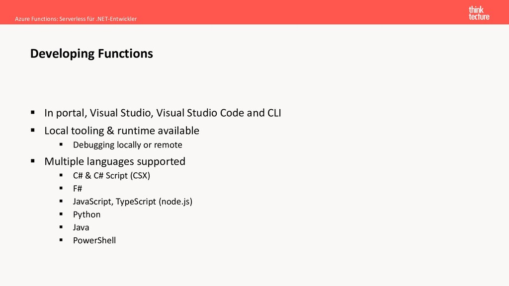 ▪ In portal, Visual Studio, Visual Studio Code ...