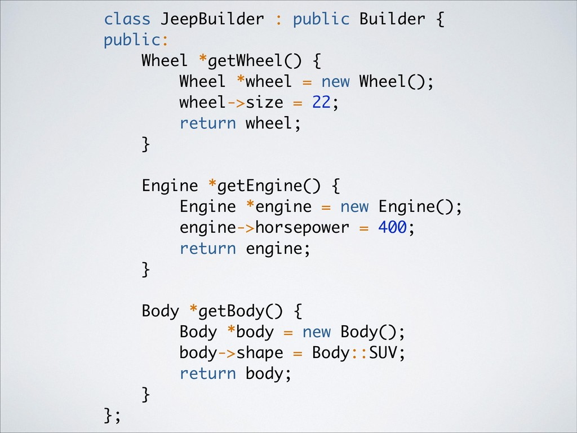 class JeepBuilder : public Builder { public: Wh...