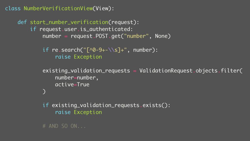 class NumberVerificationView(View): def start_n...