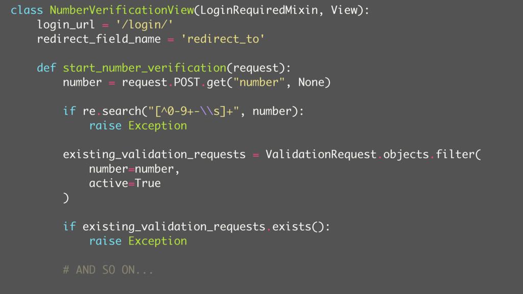 class NumberVerificationView(LoginRequiredMixin...