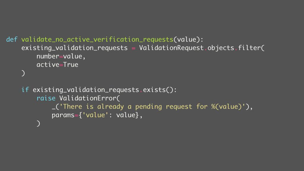 def validate_no_active_verification_requests(va...