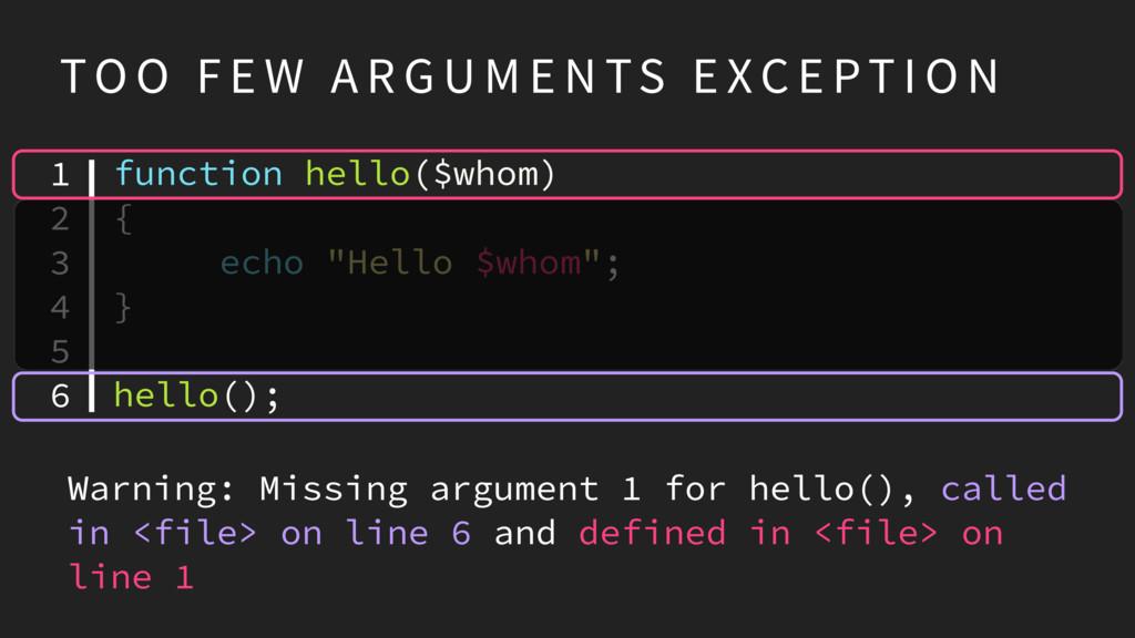"function hello($whom) { echo ""Hello $whom""; } h..."