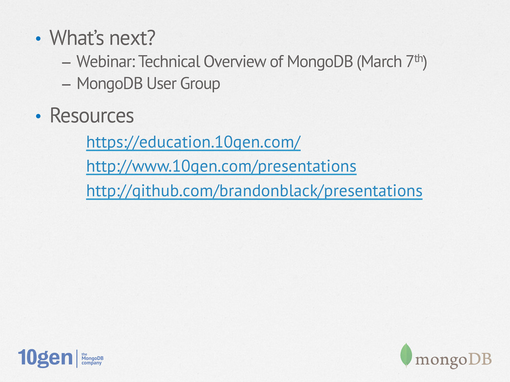 • What's next? – Webinar: Technical Overview ...
