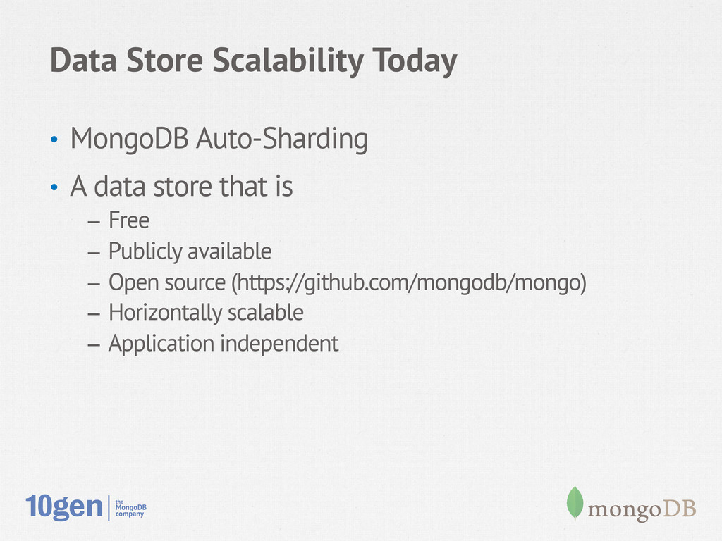 Data Store Scalability Today • MongoDB Auto-Sh...