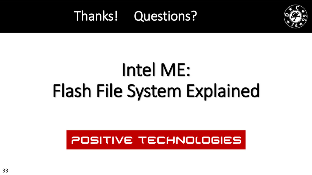 33 Intel ME: Flash File System Explained Thanks...