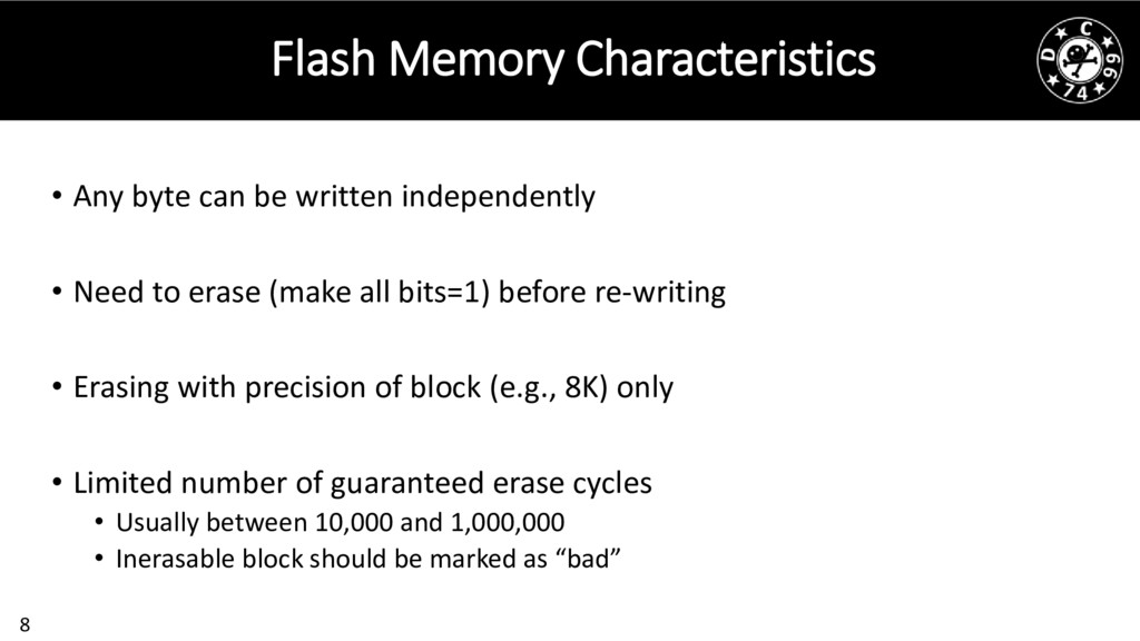 8 Flash Memory Characteristics • Any byte can b...
