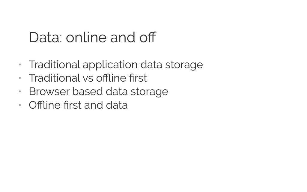 Data: online and off • Traditional application ...