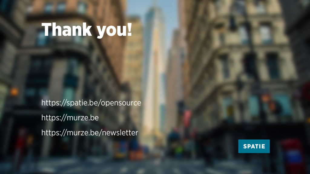 Thank you! https://spatie.be/opensource https:/...