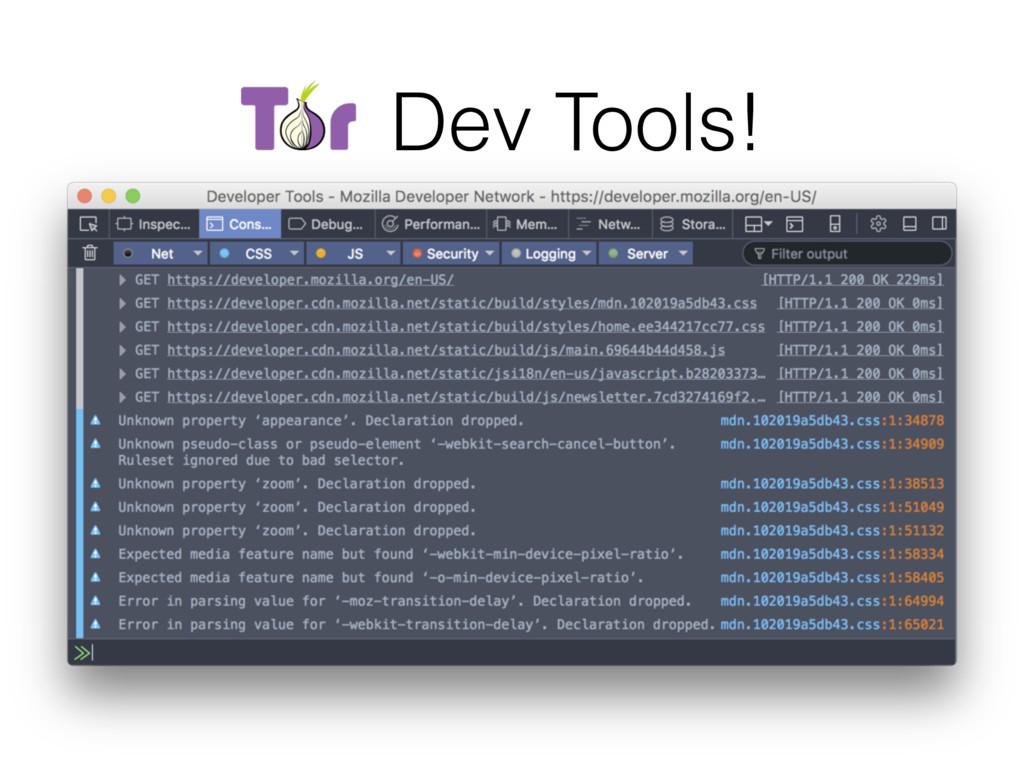 Tor Dev Tools!