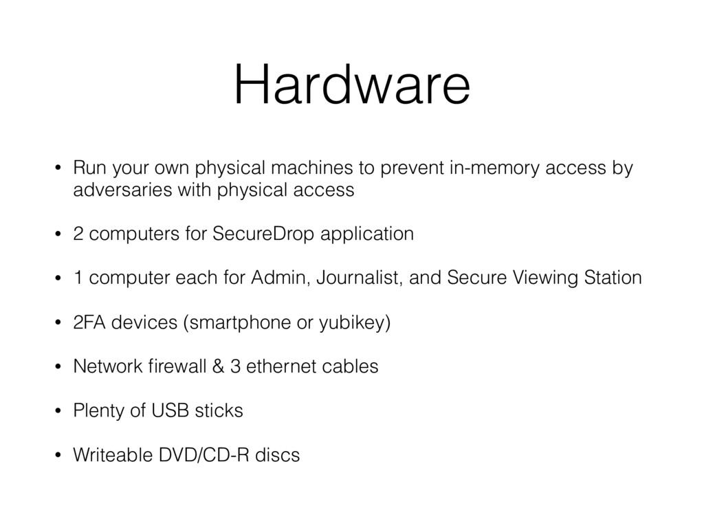 Hardware • Run your own physical machines to pr...