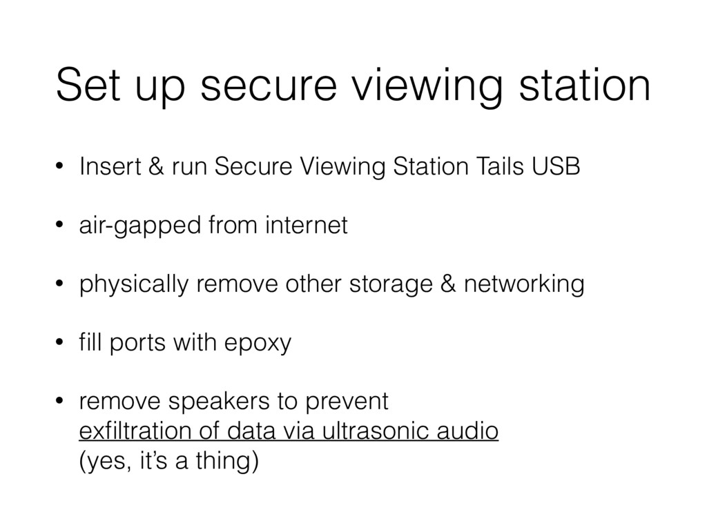 Set up secure viewing station • Insert & run Se...