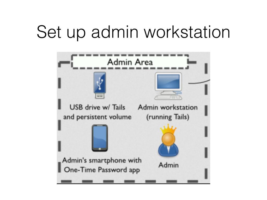 Set up admin workstation