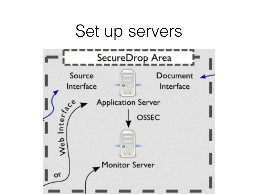 Set up servers