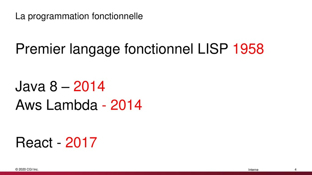 © 2020 CGI Inc. Interne La programmation foncti...