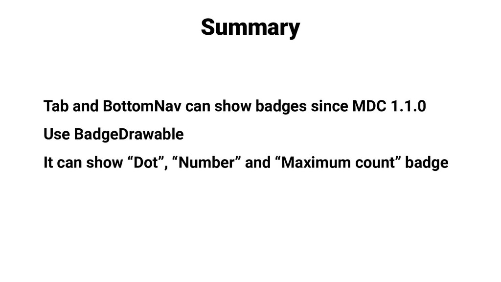 Tab and BottomNav can show badges since MDC 1.1...