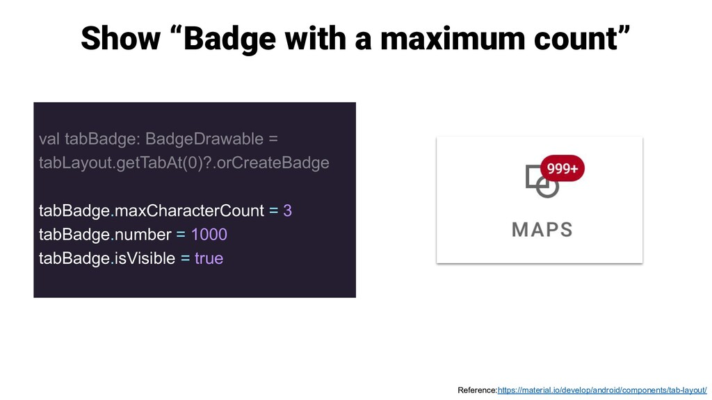 "Show ""Badge with a maximum count"" val tabBadge:..."