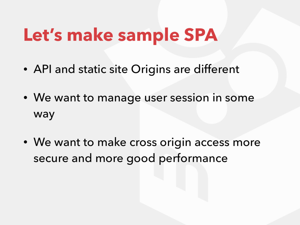 Let's make sample SPA • API and static site Ori...