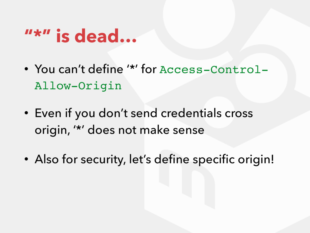 """*"" is dead… • You can't define '*' for Access-C..."