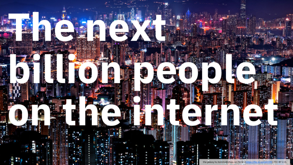 The next billion people on the internet IBM Clo...