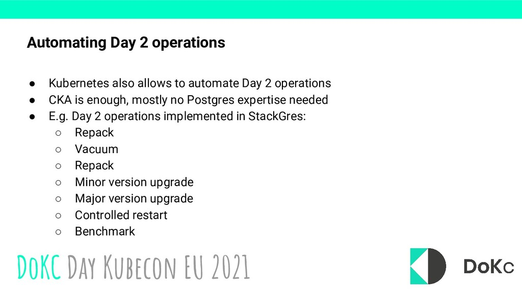 DoKC Day Kubecon EU 2021 ● Kubernetes also allo...