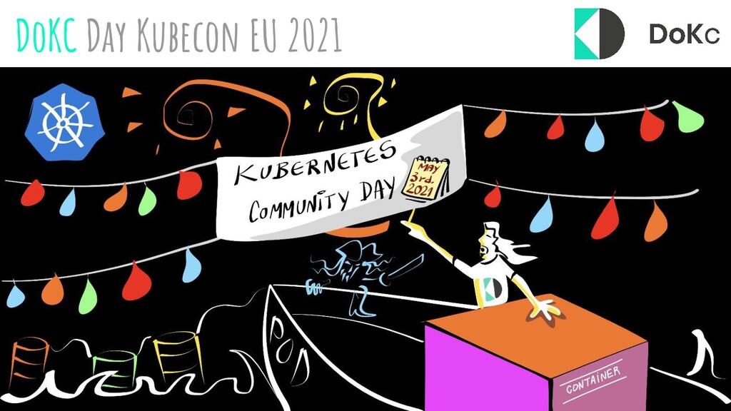 DoKC Day Kubecon EU 2021