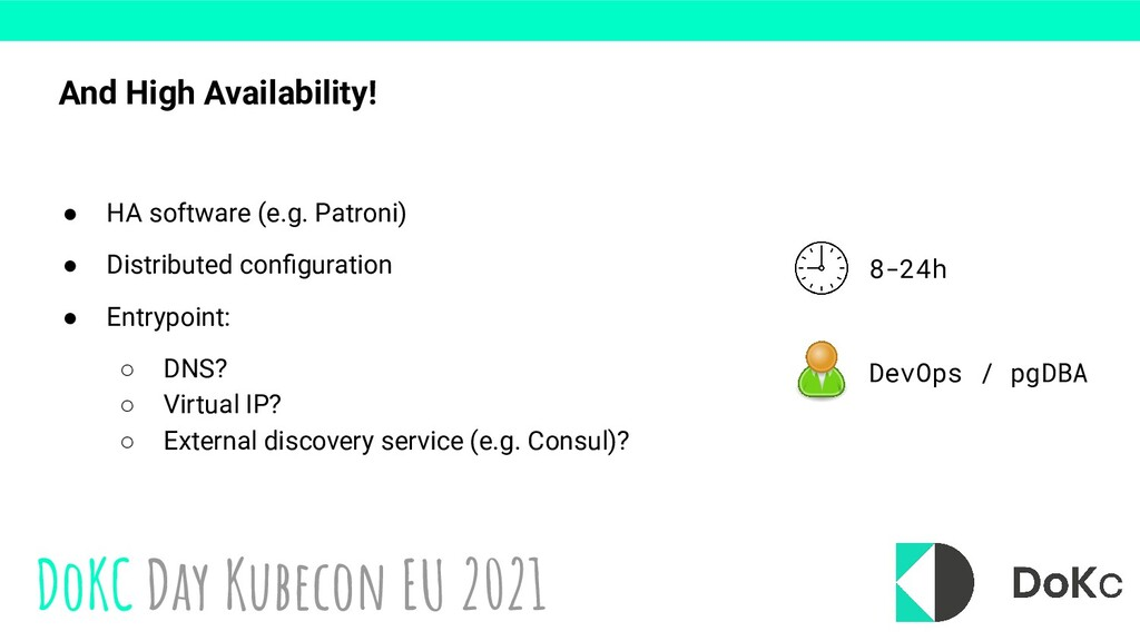 DoKC Day Kubecon EU 2021 And High Availability!...
