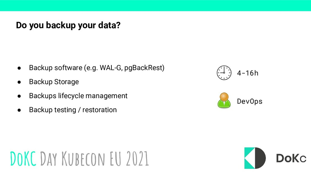 DoKC Day Kubecon EU 2021 Do you backup your dat...