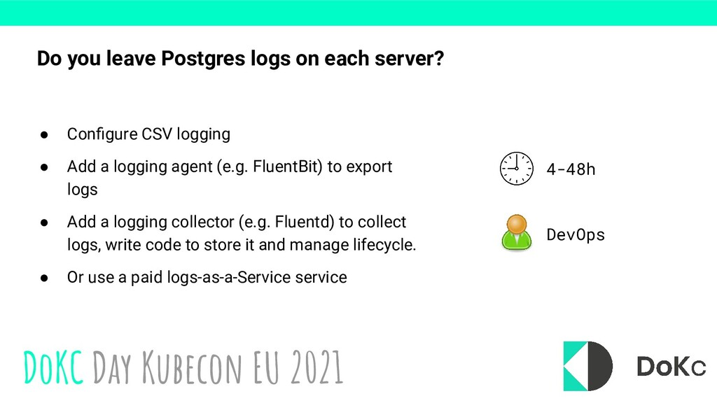 DoKC Day Kubecon EU 2021 Do you leave Postgres ...