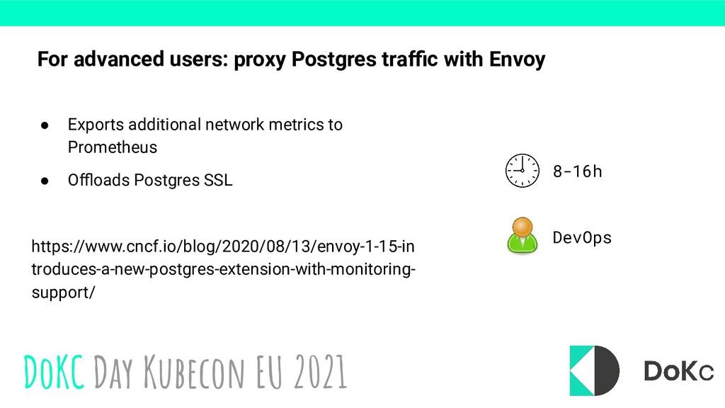 DoKC Day Kubecon EU 2021 For advanced users: pr...