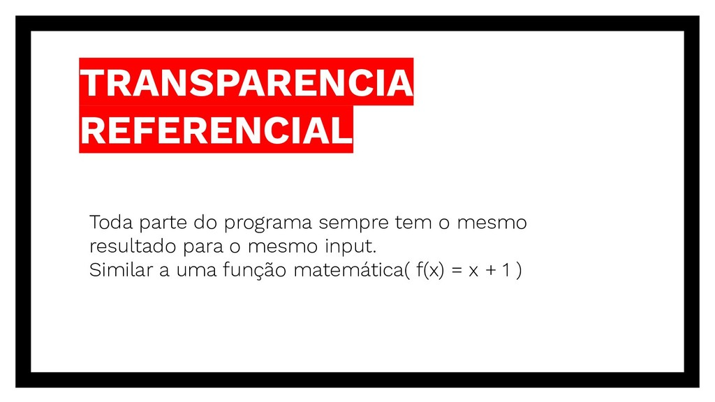 TRANSPARENCIA REFERENCIAL Toda parte do program...