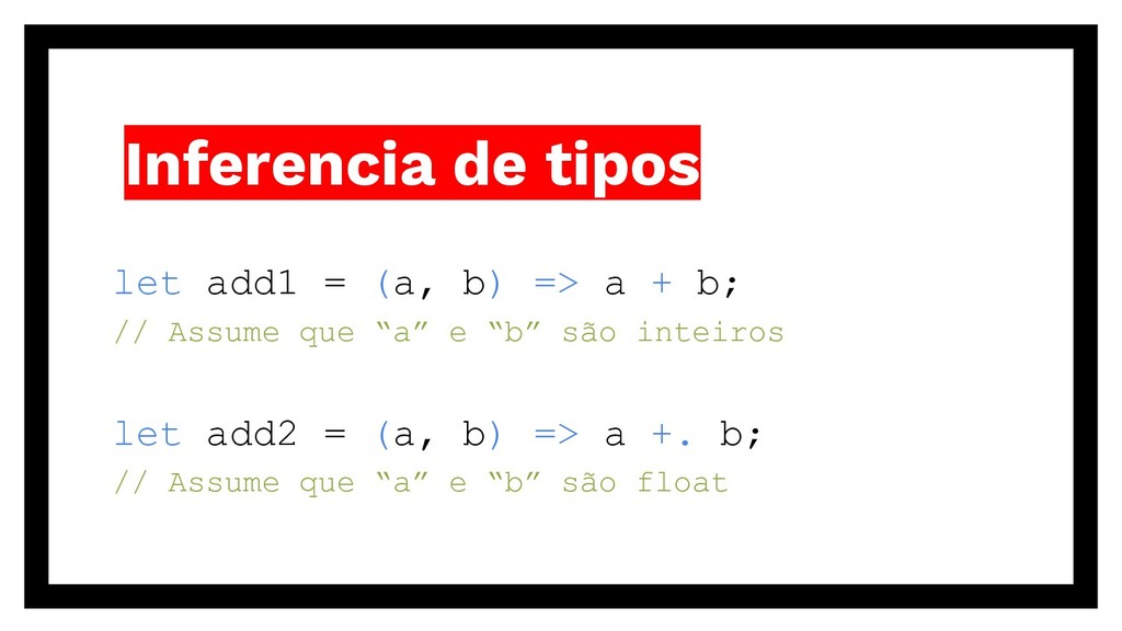 Inferencia de tipos let add1 = (a, b) => a + b;...