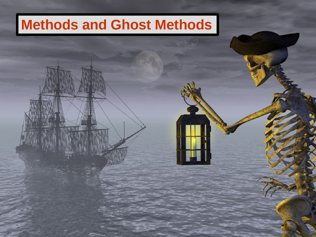 Methods and Ghost Methods