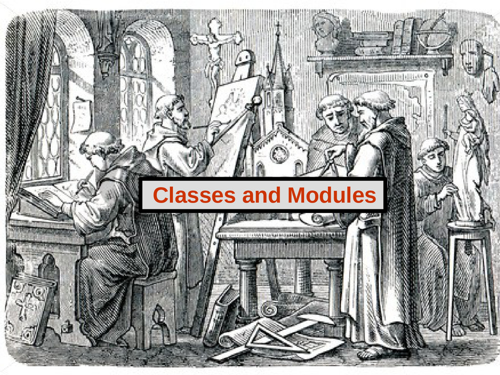 Classes and Modules