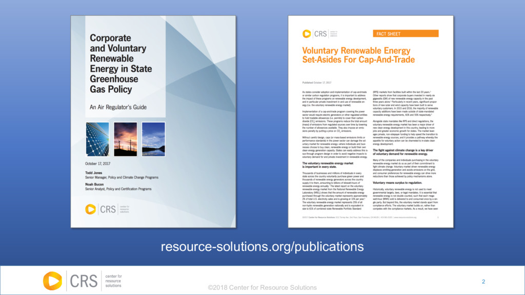 2 resource-solutions.org/publications ©2018 Cen...