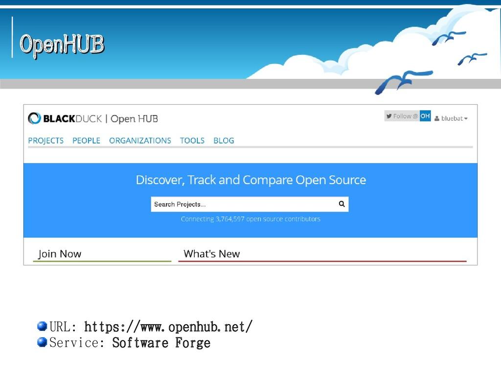 OpenHUB OpenHUB URL: https://www.openhub.net/ S...