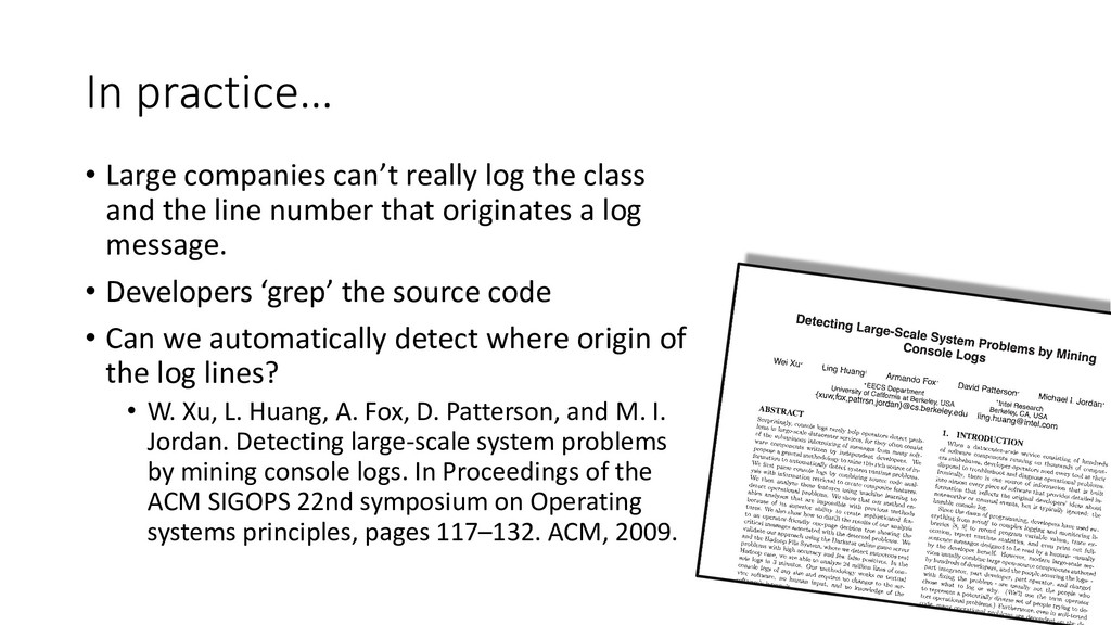 In practice… • Large companies can't really log...