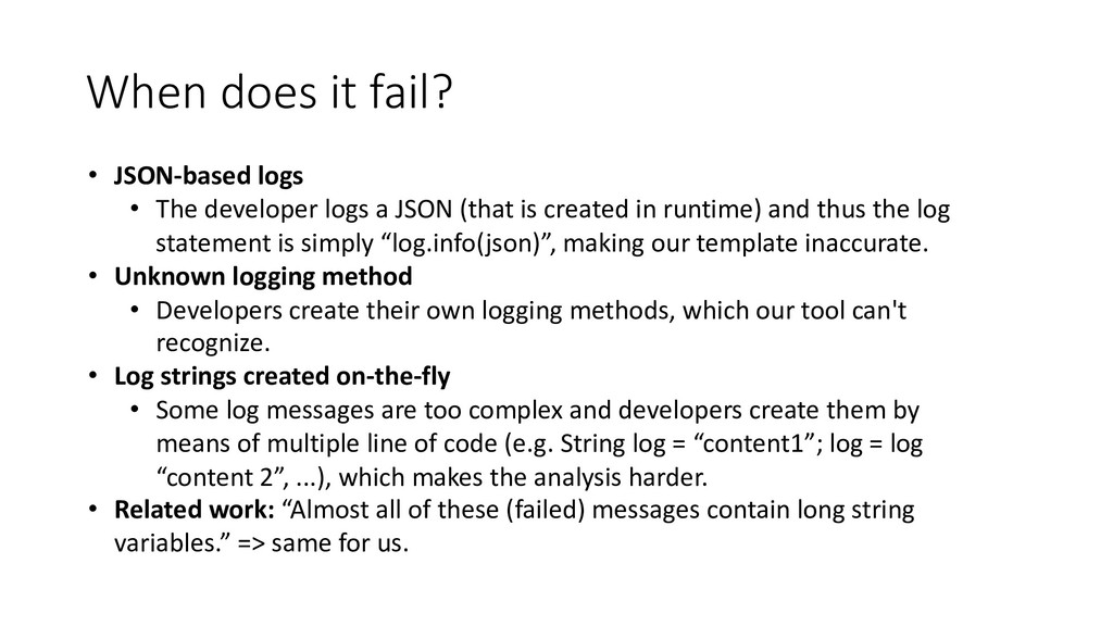 When does it fail? • JSON-based logs • The deve...